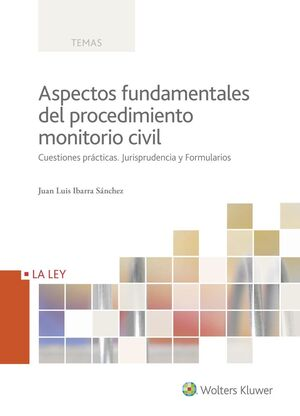 ASPECTOS FUNDAMENTALES DEL PROCESO MONITORIO CIVIL
