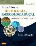 PRINCIPIOS DE HISTOLOGÍA Y EMBRIOLOGÍA BUCAL (4ª ED.)