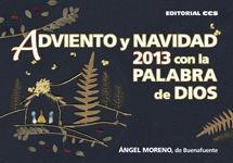 ADVIENTO Y NAVIDAD 2013 CON LA PALABRA DE DIOS