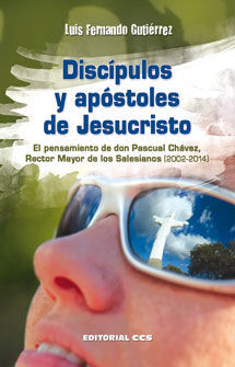 DISCÍPULOS Y APÓSTOLES DE JESUCRISTO