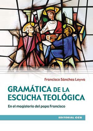 GRAMATICA DE LA ESCUCHA TEOLOGICA
