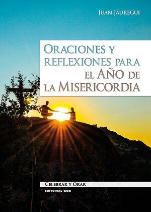 ORACIONES Y REFLEXIONES PARA EL AÑO DE LA MISERICORDIA