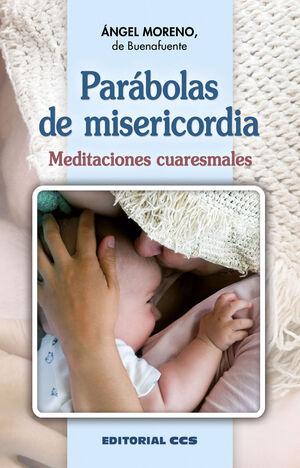 PARÁBOLAS DE LA MISERICORDIA