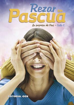 REZAR EN PASCUA. CICLO C
