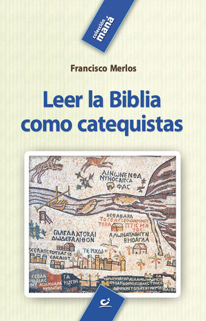 LEER LA BIBLIA COMO CATEQUISTAS