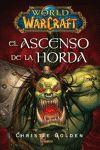 WORLD OF WARCRFT EL ASCENSO DE LA HORDA
