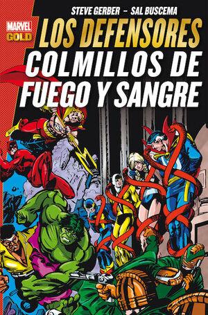 LOS DEFENSORES: COLMILLOS DE FUEGO Y SANGRE