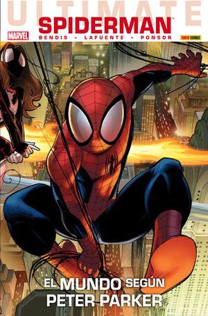 ULTIMATE SPIDERMAN 25: EL MUNDO SEGÚN PETER PARKER