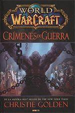 WORLD OF WARCRAFT. CRIMENES DE GUERRA.PANINI-DURA