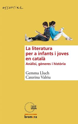 LA LITERATURA PER A INFANTS I JOVES EN CATALÀ