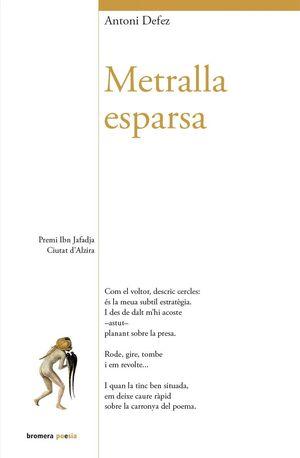 METRALLA ESPARSA. BROMERA -POESIA