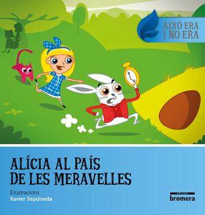 ALICIA AL PAIS DE LES MERAVELLES
