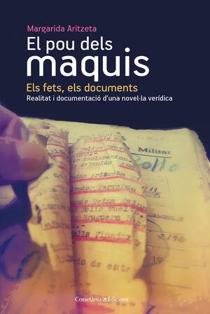 EL POU DELS MAQUIS: ELS FETS, ELS DOCUMENTS