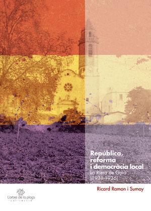 REPÚBLICA, REFORMA I DEMOCRÀCIA LOCAL