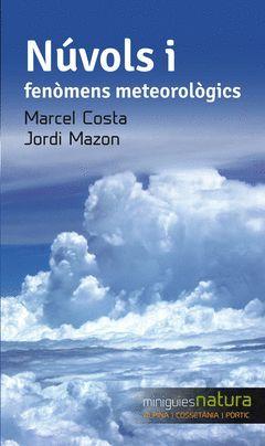 NÚVOLS I FENÒMENS METEOROLÒGICS
