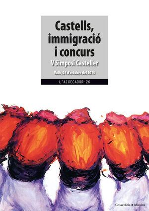 CASTELLS, IMMIGRACIÓ I CONCURS