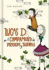 LUCAS D EN EL CAMPAMENTO DE LOS PRODIGIOS Y TALENTOS.MONTENA-JUV-RUST