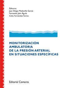 MONITORIZACIÓN AMBULATORIA DE LA PRESIÓN ARTERIAL EN SATURACIONES ESPECÍFICAS