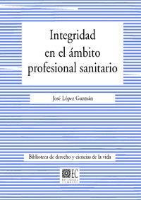 INTEGRIDAD EN EL ÁMBITO PROFESIONAL SANITARIO