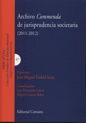 ARCHIVO COMMENDA DE JURISPRUDENCIA SOCIETARIA (2011-2012)