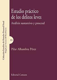 ESTUDIO PRÁCTICO DE LOS DELITOS LEVES