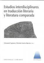 ESTUDIOS INTERDISCIPLINARES EN TRADUCCION LITERARIA Y LITER