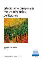 ESTUDIOS INTERDISCIPLINARES TRANSCONTINENTALES DE LITERATUR