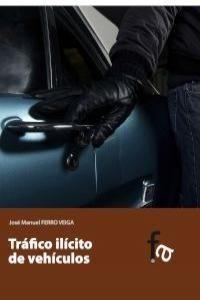 TRÁFICO ILÍCITO DE VEHÍCULOS