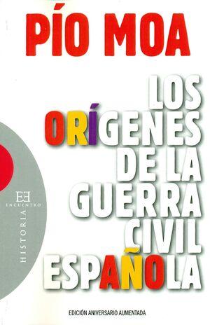 * EE385. LOS ORIGENES DE LA GUERRA CIVIL ESPAÑOLA (RUSTICA)