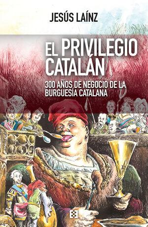 PRIVILEGIO CATALÁN,EL.ENCUENTRO-RUST