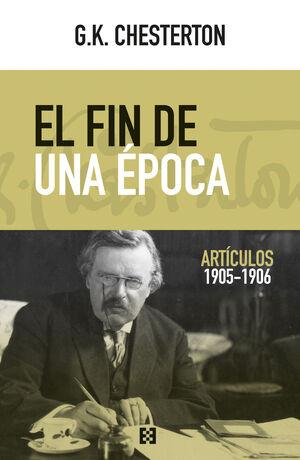 EL FIN DE UNA EPOCA (ARTICULOS 1905-1906).ENCUENTRO