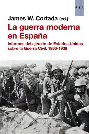 GUERRA MODERNA DE ESPAÑA, LA.RBA-RUST
