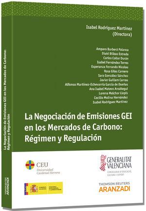 LA NEGOCIACIÓN DE EMISIONES GEI EN LOS MERCADOS DE CARBONO: RÉGIMEN Y REGULACIÓN