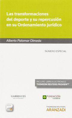 LAS TRANSFORMACIONES DEL DEPORTE Y SU REPERCUSIÓN EN SU ORDENAMIENTO JURÍDICO