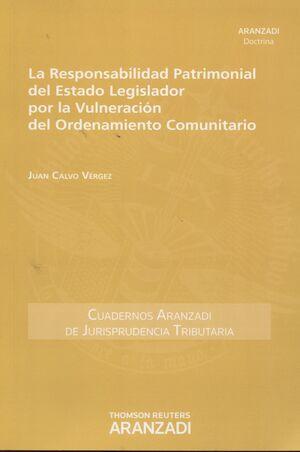 RESPONSABILIDAD PATRIMONIAL DEL ESTADO LEGISLADOR POR LA VULNERACIÓN DEL ORDENAM