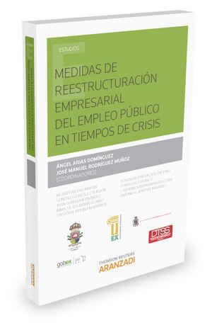 MEDIDAS DE REESTRUCTURACIÓN EMPRESARIAL DEL EMPLEO PÚBLICO EN TIEMPOS DE CRISIS