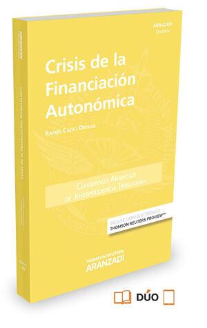 CRISIS DE LA FINANCIACIÓN AUTONÓMICA(DÚO)