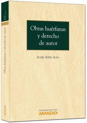 OBRAS HUÉRFANAS Y DERECHOS DE AUTOR