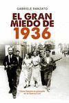 GRAN MIEDO DE 1936,EL.ESFERA-DURA