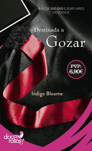 DESTINADA A GOZAR