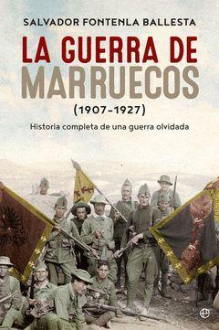 GUERRA DE MARRUECOS,LA (1907 – 1927).ESFERA-RUST