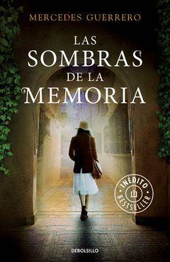 LAS SOMBRAS DE LA MEMORIA