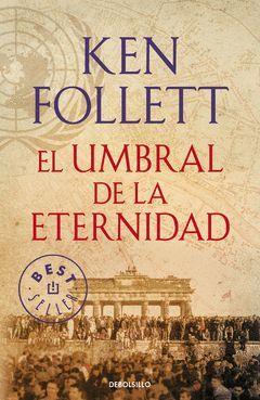 UMBRAL DE LA ETERNIDAD,EL.TRILOGIA CENTURY-003.DEBOLSILLO