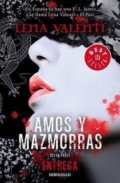 AMOS Y MAZMORRAS VI.