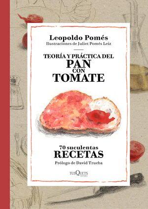 TEORIA Y PRACTICA DEL PAN CON TOMATE