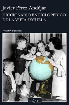 DICCIONARIO ENCICLOPÉDICO DE LA VIEJA ESCUELA.AND-884