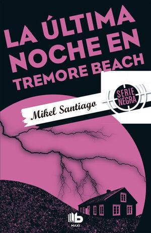 LA ÚLTIMA NOCHE EN TREMORE BEACH