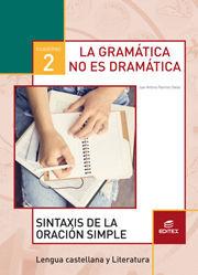 CUADERNO 4:GRAMÁTICA NO ES DRAMÁTICA 2