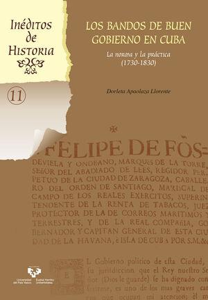 LOS BANDOS DE BUEN GOBIERNO EN CUBA. LA NORMA Y LA PRÁCTICA (1730-1830)