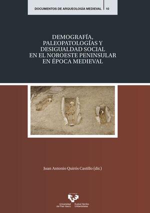 DEMOGRAFÍA, PALEOPATOLOGÍAS Y DESIGUALDAD SOCIAL EN EL NOROESTE PENINSULAR EN ÉP